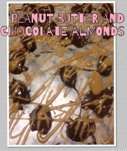 Peanut Butter and Chocolate Almonds.
